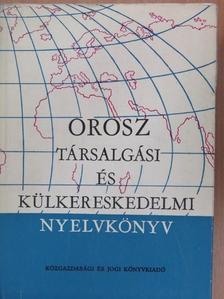 Bokor Rezsőné - Orosz társalgási és külkereskedelmi nyelvkönyv [antikvár]