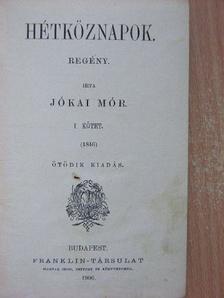 Jókai Mór - Hétköznapok I-II. [antikvár]