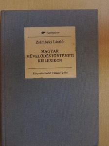 Kállay István - Magyar művelődéstörténeti kislexikon [antikvár]