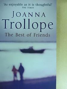 Joanna Trollope - The Best of Friends [antikvár]