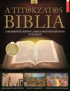 Brezvai Edit - szerk. - Füles Bookazine - A titokzatos Biblia
