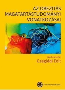 szerk. Czeglédi  Edit - Az obezitás magatartástudományi vonatkozásai