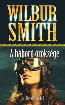 WILBUR SMITH - A háború öröksége