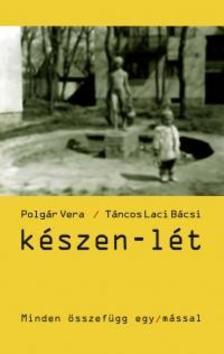 Polgár Vera - Táncos Laci Bácsi - Készen-lét