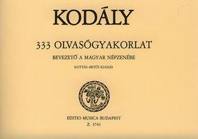 Kodály Zoltán - 333 OLVASÓGYAKORLAT, BEVEZETŐ A MAGYAR NÉPZENÉBE, KOTTÁS-BETŰS KIADÁS