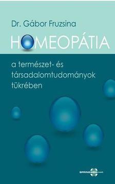 Dr.Gábor Fruzsina - Homeopátia a természet- és társadalomtudományok tükrében