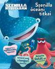 NINCS SZERZŐ - Disney - Szenilla nyomában - Szenilla óceáni titkai