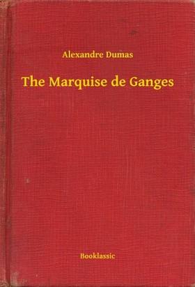 Alexandre DUMAS - The Marquise de Ganges [eKönyv: epub, mobi]