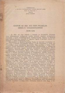 Csetri Elek - Adatok az 1821. évi népi felkelés erdélyi visszhangjához [antikvár]