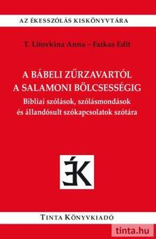T. Litovkina Anna, Farkas Edit - A bábeli zűrzavartól a salamoni bölcsességig