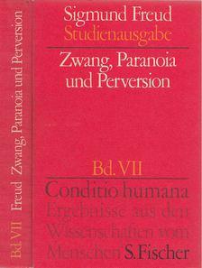 Sigmund Freud - Zwang, Paranoia und Perversion [antikvár]