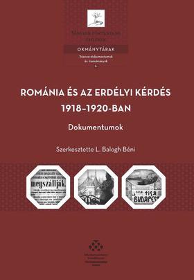 L. BALOGH BÉNI - Románia és az erdélyi kérdés 1918-1920-ban