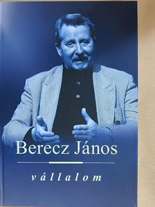 Berecz János - Vállalom [antikvár]