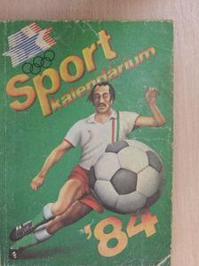 Antal Zoltán - Sportkalendárium 1984 [antikvár]