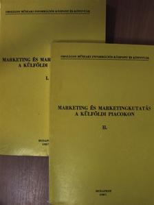 Dr. Szabó László - Marketing és marketingkutatás a külföldi piacokon I-II. [antikvár]
