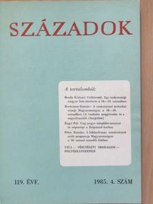 Balázs János - Századok 1985/4. [antikvár]
