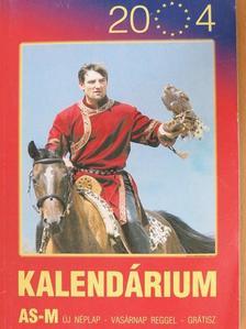 Árki Attila - AS-M Kalendárium 2004 [antikvár]