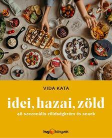 Vida Katalin - Idei, Hazai, Zöld
