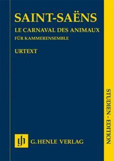 SAINT -SAENS - LA CARNAVAL DES ANIMAUX FÜR KAMMERENSEMBLE. STUDIEN EDITION