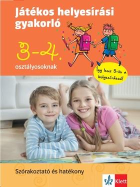 Petik Ágota, Ruzsa Ágnes - Játékos helyesírási gyakorló 3. és 4. osztályosoknak