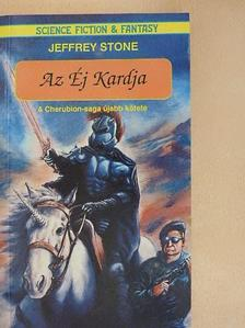 Jeffrey Stone - Az Éj Kardja [antikvár]