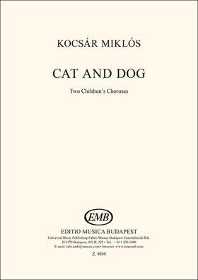 KOCSÁR  MIKLÓS - CAT AND DOG, TWO CHILDREN`S CHORUSES