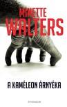 Minette Walters - A kaméleon árnyéka [eKönyv: epub, mobi, pdf]