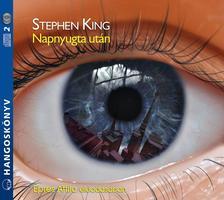 Stephen King - NAPNYUGTA UTÁN - HANGOSKÖNYV