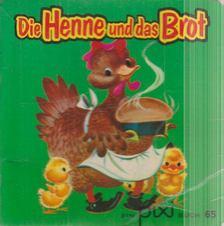 Die Henne und das Brot [antikvár]