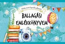 Szalay Könyvkiadó - Ballagási emlékkönyvem - Iskolás éveim legszebb pillanatai