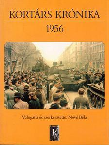 Nóvé Béla - Kortárs Krónika 1956 [antikvár]