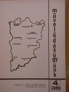 Dr. Horváth Márton - Művelődésügyünk 1988/4. [antikvár]