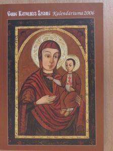 Alexandriai Kelemen - Görög Katolikus Szemle Kalendáriuma 2006 [antikvár]