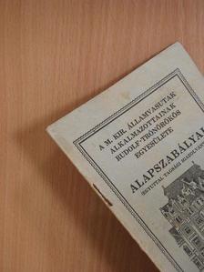 Komár Lajos - A M. Kir. Államvasutak Alkalmazottainak Rudolf-trónörökös Egyesülete alapszabályai [antikvár]