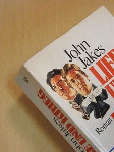 John Jakes - Liebe und Krieg [antikvár]