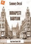 SZOMORY DEZSŐ - Budapesti Babylon [eKönyv: epub, mobi]