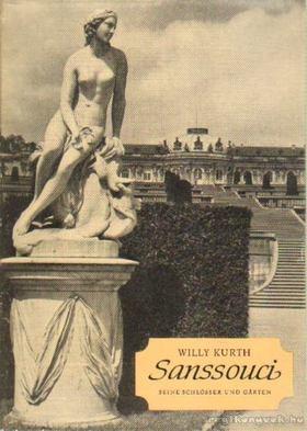 Kurth, Willy - Sanssouci [antikvár]