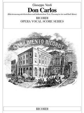 Verdi - DON CARLOS VOCAL SCORE (DEUTSCHEN UND ITALIENISCHEM TEXT)