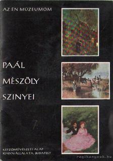Kontha Sándor - Paál - Mészöly - Szinyei [antikvár]