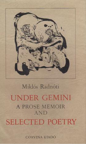 Radnóti Miklós - Under Gemini [antikvár]