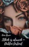 Raven Anne - Titkok és álarcok - Dublini történet [eKönyv: epub, mobi]