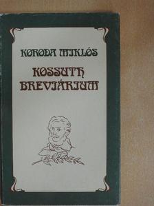 Koroda Miklós - Kossuth breviárium [antikvár]