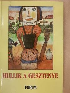 Karinthy Ferenc - Hullik a gesztenye [antikvár]