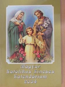 Gárdonyi Géza - Magyar Katolikus Kincses Kalendárium 2004 [antikvár]