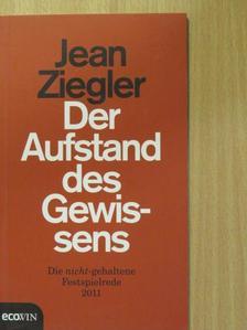 Jean Ziegler - Der Aufstand des Gewissens [antikvár]
