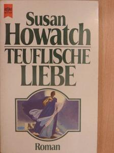 Susan Howatch - Teuflische Liebe [antikvár]