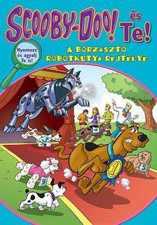 Scooby-Doo és Te! - A borzasztó robotkutya rejtélye