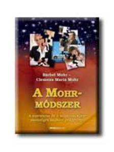 Bärbel Mohr - A Mohr-módszer