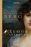 Elizabeth Berg - Álmok szárnyán - George Sand regényes élete [eKönyv: epub, mobi]