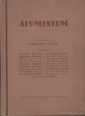 Kurovszky István - Aluminium [antikvár]